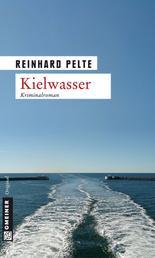 Kielwasser - Der zweite Fall für Kommissar Jung