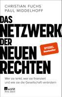 Christian Fuchs: Das Netzwerk der Neuen Rechten ★★★★
