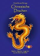 Heide-Renate Döringer: Chinesische Drachen