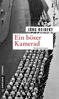 Jörg Reibert: Ein böser Kamerad ★★★★