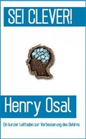 Henry Osal: Sei Clever!