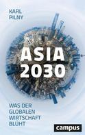 Karl Pilny: Asia 2030 ★★★★