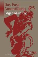 Edgar Allan Poe: Das Fass Amontillado ★★★★