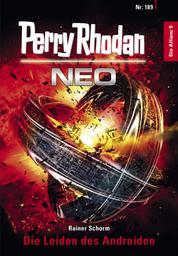 Perry Rhodan Neo 189: Die Leiden des Androiden - Staffel: Die Allianz