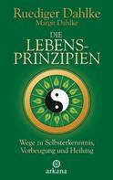 Ruediger Dahlke: Die Lebensprinzipien ★★★★