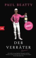 Paul Beatty: Der Verräter ★★★★