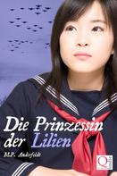 M.P. Anderfeldt: Die Prinzessin der Lilien ★★★★★