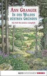 In des Waldes düstren Gründen - Ein Fall für Jessica Campbell