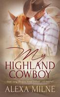 Alexa Milne: My Highland Cowboy