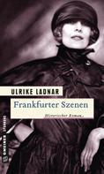 Ulrike Ladnar: Frankfurter Szenen ★★★★