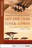 Christina Hachfeld-Tapukai: Mit der Liebe einer Löwin ★★★★
