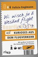 Felicia Englmann: Wi wisch ju ä blesänd flight ★