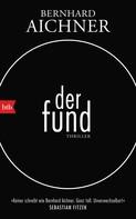 Bernhard Aichner: Der Fund ★★★★