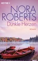 Nora Roberts: Dunkle Herzen ★★★★