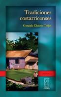 Gonzalo Chacón: Tradiciones costarricenses