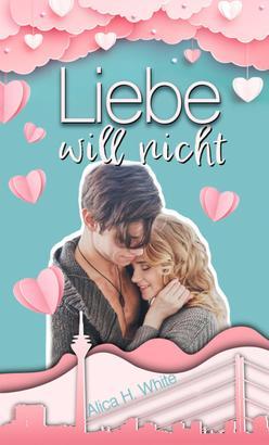 Liebe will nicht