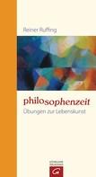 Reiner Ruffing: Philosophenzeit ★★★★