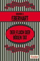 Mignon G. Eberhart: Der Fluch der bösen Tat ★★★
