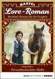 Lore-Roman 64 - Liebesroman - Verwalterstochter Hella