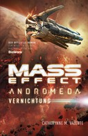 Catherynne M. Valente: Mass Effect Andromeda, Band 3