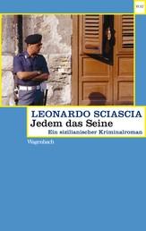 Jedem das Seine - Ein sizilianischer Kriminalroman