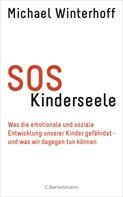 Michael Winterhoff: SOS Kinderseele ★★★★