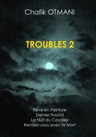 chafik otmani: Troubles vol. 2