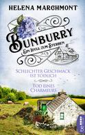 Helena Marchmont: Bunburry - Schlechter Geschmack ist tödlich & Tod eines Charmeurs ★★★★