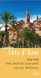 Lesereise Côte d'Azur - Vom Duft des Lavendels und der Millionen