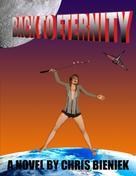 Chris Bieniek: Back to Eternity