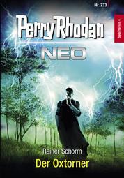 Perry Rhodan Neo 233: Der Oxtorner - Staffel: Sagittarius
