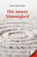 Eva Neuner: Die innere Stimmigkeit
