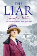 Jennifer Wells: The Liar