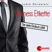 Business Etikette - Der erste Eindruck zählt