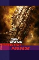 Mark Brandis: Mark Brandis - Triton-Passage ★★★★★