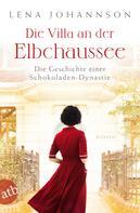 Lena Johannson: Die Villa an der Elbchaussee ★★★★