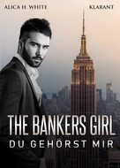 Alica H. White: The Bankers Girl - Du gehörst mir ★★★