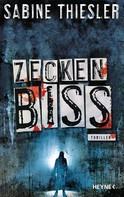 Sabine Thiesler: Zeckenbiss ★★★★