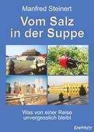 Manfred Steinert: Vom Salz in der Suppe