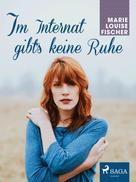 Marie Louise Fischer: Im Internat gibt's keine Ruhe ★★★★★