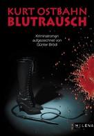 Kurt Ostbahn: Blutrausch