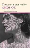 Amos Oz: Conocer a una mujer