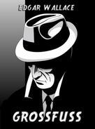 Edgar Wallace: Grossfuß