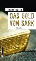 Marc Bulin: Das Gold von Sark ★★★★