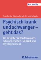 Anke Rohde: Psychisch krank und schwanger - geht das? ★★★★★
