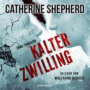 Kalter Zwilling - Zons-Thriller 3 (Ungekürzt)