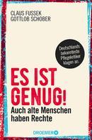 Claus Fussek: Es ist genug! ★★★★