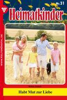 Isabell Rohde: Heimatkinder 31 – Heimatroman