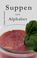 Helga Henschel: Suppen nach Alphabet