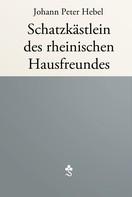 Hebel, Johann Peter: Schatzkästlein des rheinischen Hausfreundes